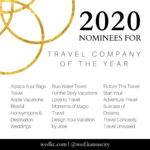 Wed KC Wedding Vendor Choice Awards 2020 Nominees for Travel Company of the Year