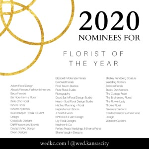 Wed KC Wedding Vendor Choice Awards 2020 Nominees for Florist of the Year